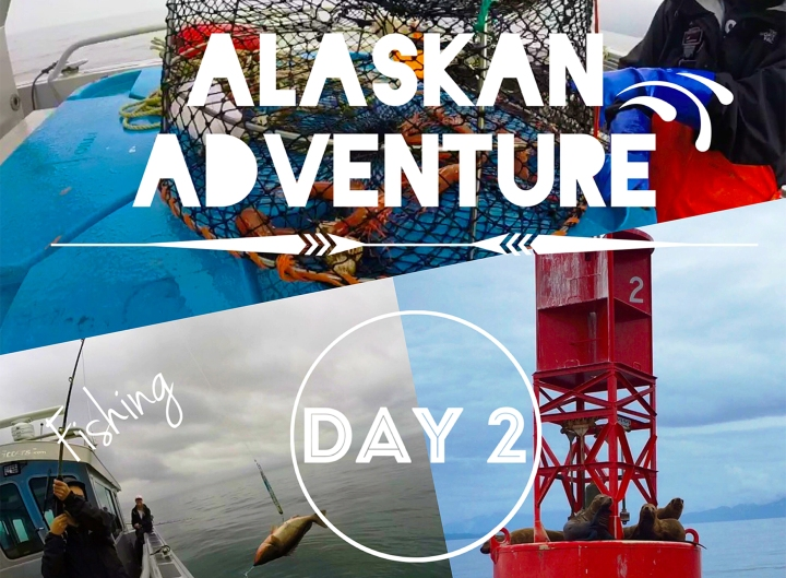 Alaskan Adventure: Day 2// Fishing, Wildlife and More Fishing